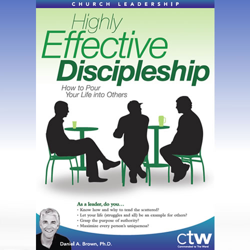 Highly Effective Discipleship